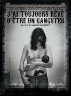 Я всегда хотел быть гангстером