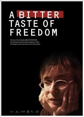 Горький вкус свободы